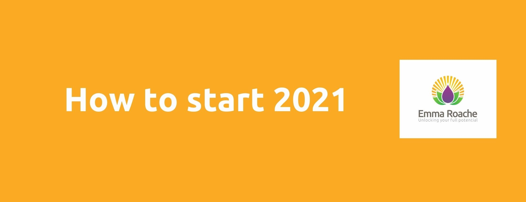 How to start 2021